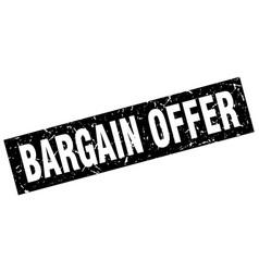 Square grunge black bargain offer stamp vector