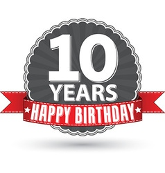 Happy birthday 10 years retro label with red vector