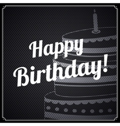 Birthday card with text and cake on metal vector