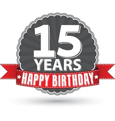 Happy birthday 15 years retro label with red vector