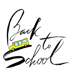 School bus Handwritten lettering inspiration vector image