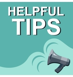 Hand holding megaphone with helpful tips vector