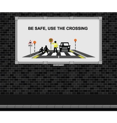 Use the crossing advertising board vector