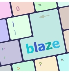 Blaze word on keyboard key notebook computer vector