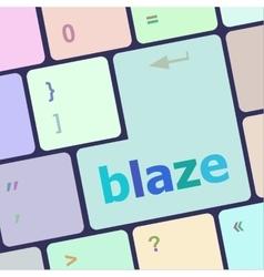 Blaze word on keyboard key notebook computer vector