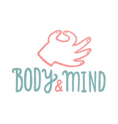 body and mind hand drawn lettering vector image
