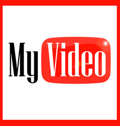 emblem my video vector image