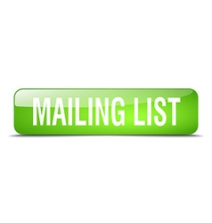 Mailing list green square 3d realistic isolated vector
