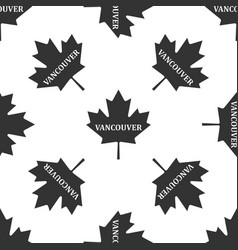 canadian maple leaf with city name vancouver icon vector image