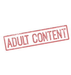 Adult content red rubber stamp on white vector
