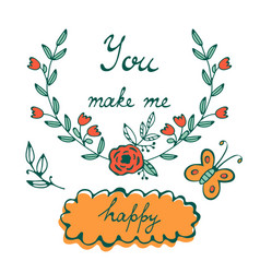 You make me happy romantic concept card with hand vector