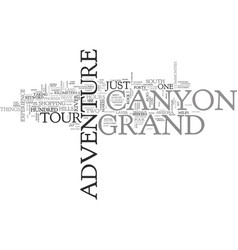 Grand canyon adventure tour text background word vector