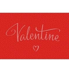Valentine handwritten lettering vector