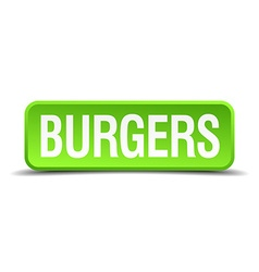 Burgers green 3d realistic square isolated button vector image