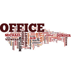 the office dvd review text background word cloud vector image vector image