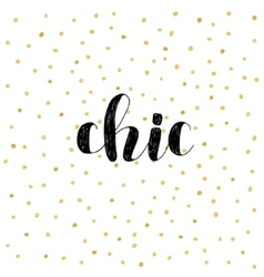 Chic Brush lettering vector image vector image