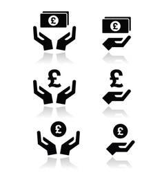 Hands with pound banknote coin icons set vector image