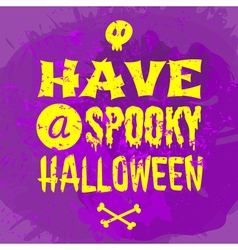 grungy typographic Halloween greeting card design vector image