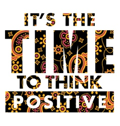 It is time to think positive vector