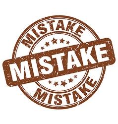 Mistake brown grunge round vintage rubber stamp vector