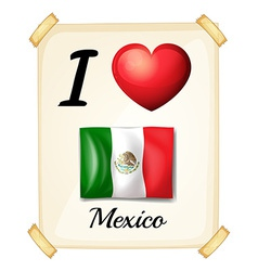 A poster showing the love of mexico vector