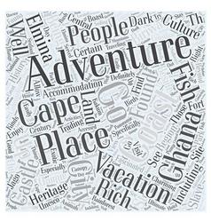 A unique adventure vacation in ghana word cloud vector