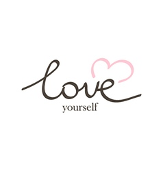 Hand drawn lettering phrase love yourself vector