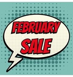 February sale comic book bubble text retro style vector image vector image