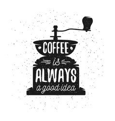 Hand drawn typography coffee poster vector image