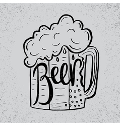 Hand drawn beer in glass mug with text beer on vector