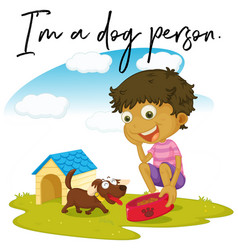 Phrase expression for im a dog person vector
