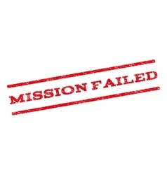 Mission failed watermark stamp vector
