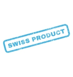 Swiss product rubber stamp vector