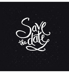 White Texts for Save the Date Concept vector image vector image
