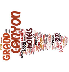 Grand canyon hotels text background word cloud vector