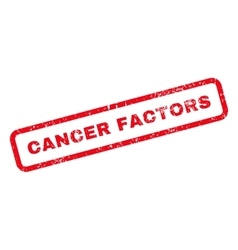 Cancer factors text rubber stamp vector