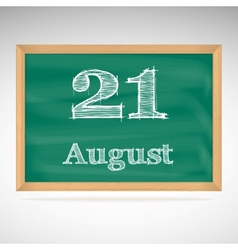 August 21 inscription in chalk on a blackboard vector
