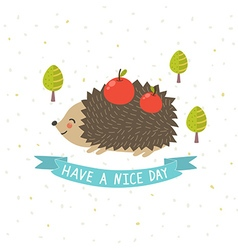 Have a nice day card with a cute hedgehog vector image vector image