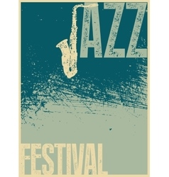 Jazz festival retro typographical grunge poster vector