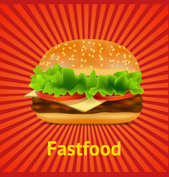realistic detailed fast food burger card poster vector image