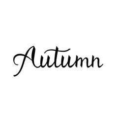 modern brush phrase autumn vector image vector image