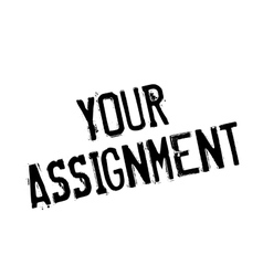 Your Assignment rubber stamp vector image