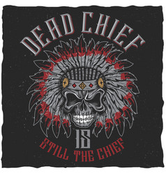 Dead chief poster vector