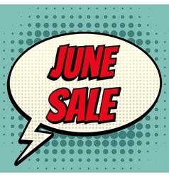 Junel sale comic book bubble text retro style vector
