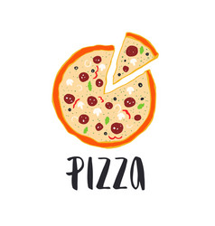 Pizza lettering with hand drawn pizza circle vector