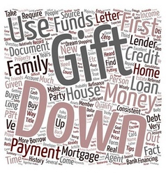 Refinance Mortgage Tips Down Payment With Gift vector image