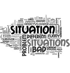 Situation word cloud concept vector