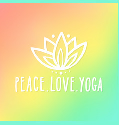 peace love and yoga vector image