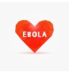 Ebola virus in poly heart vector image