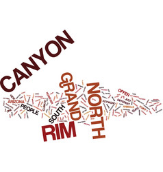 Grand canyon north rim text background word cloud vector